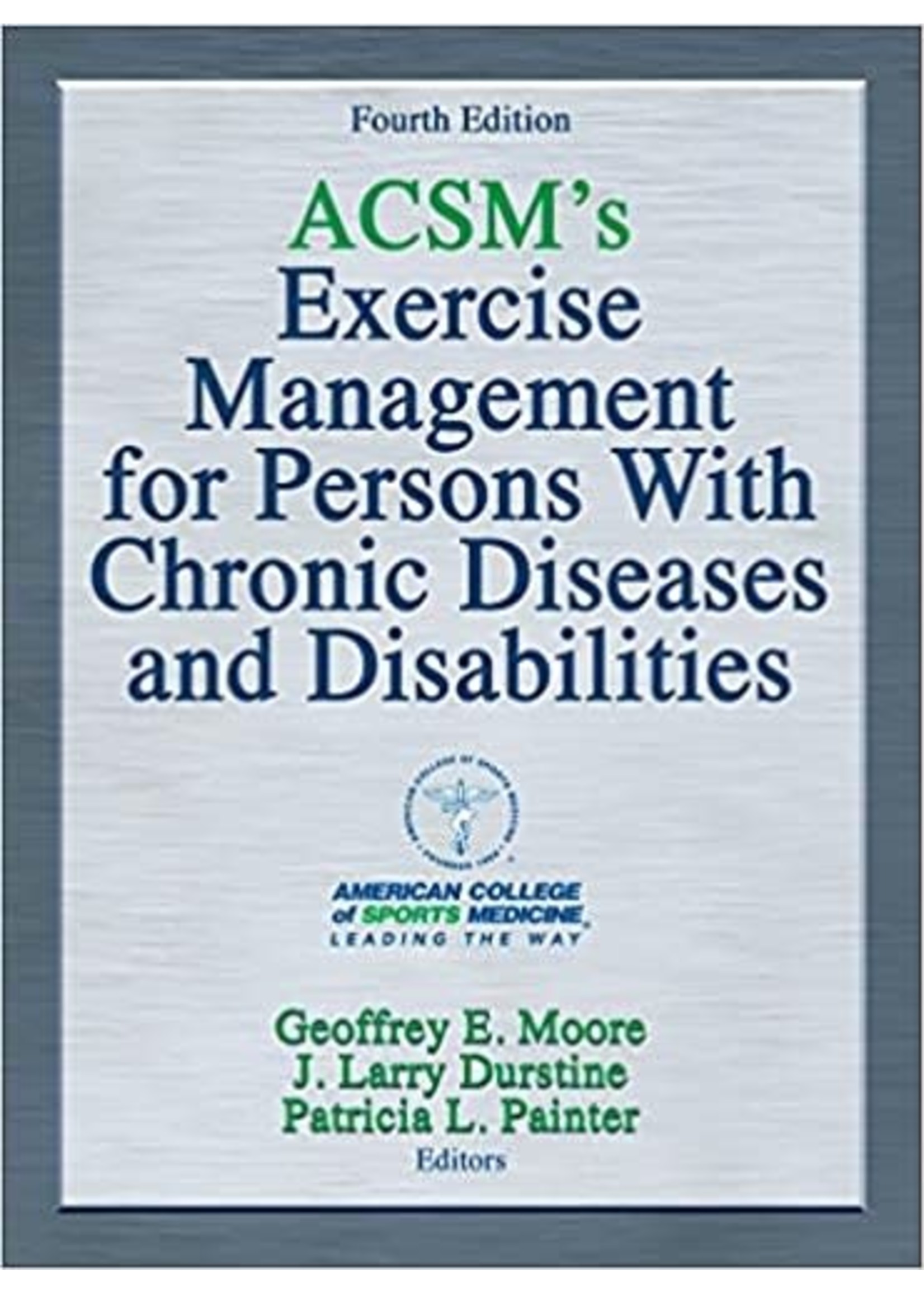 EXNS481 ACSM 'S EXERCISE MGT FOR CHRONIC DISEASE