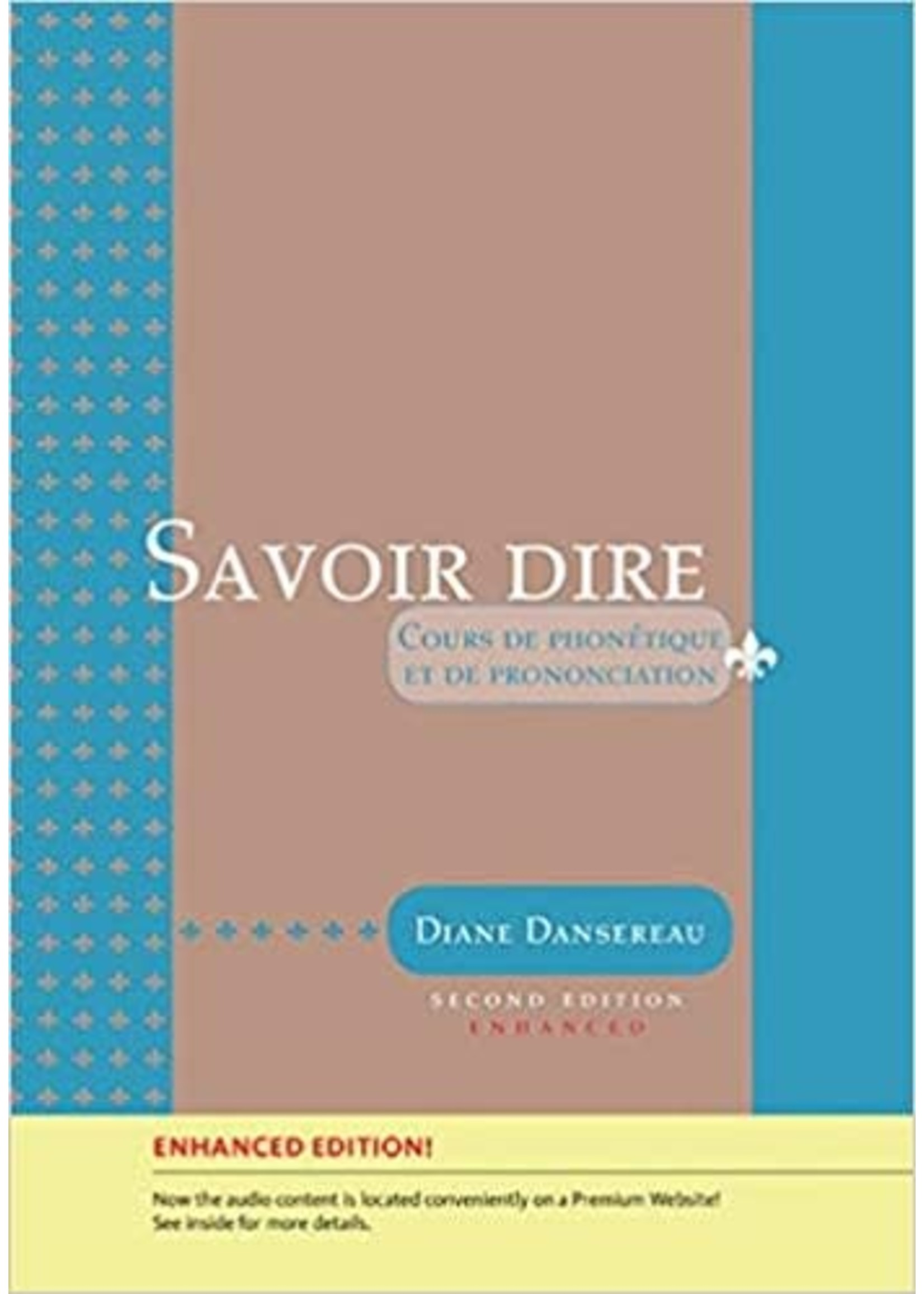 FRN303 SAVOIR DIRE:ENHANCED ED