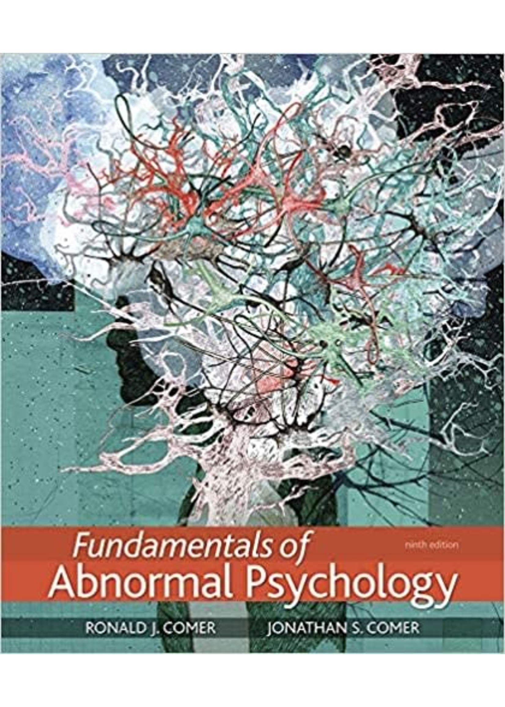 PSYC310 FUNDAMENTALS OF ABNORMAL PSYCOLOGY(RENT)