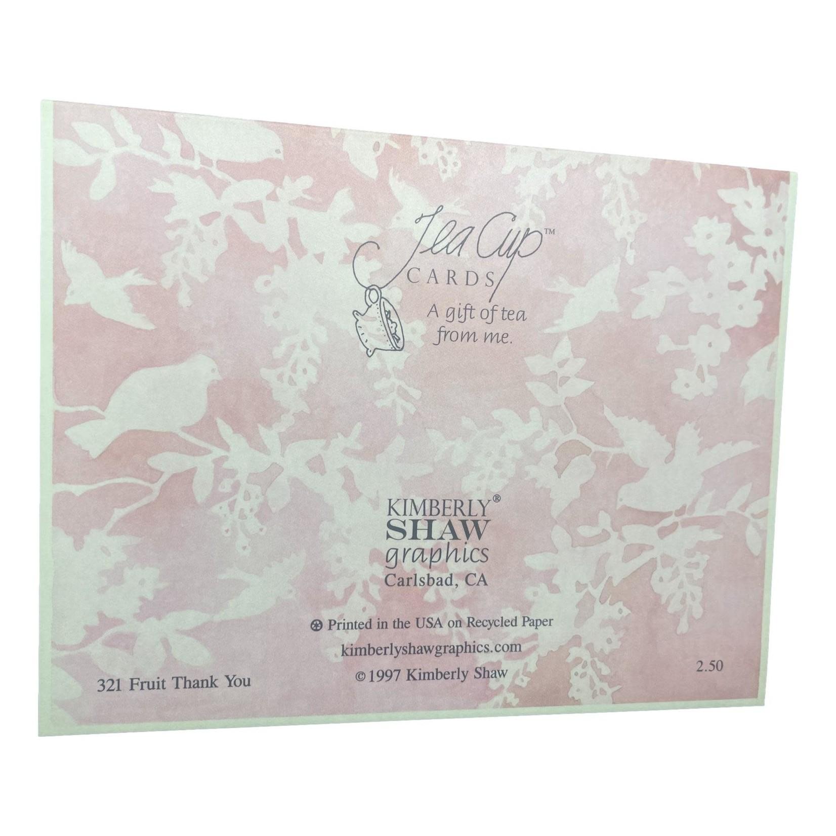 Kimberly Shaw Fruity Thank You Teacup Card