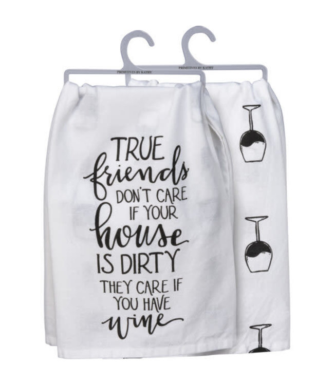 Primitives By Kathy Dish Towel - True Friends Care If You Have Wine