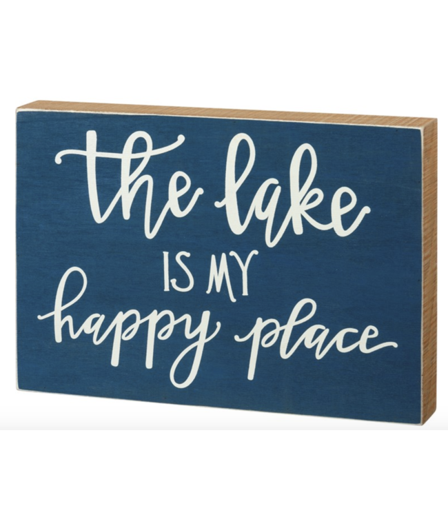 Primitives By Kathy Box Sign - The Lake Is My Happy Place