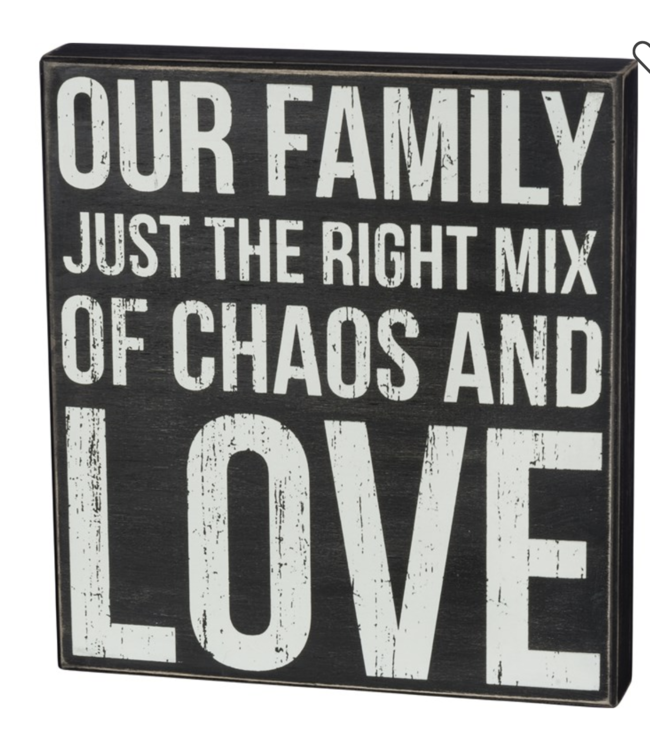 Primitives By Kathy Box Sign - Chaos And Love