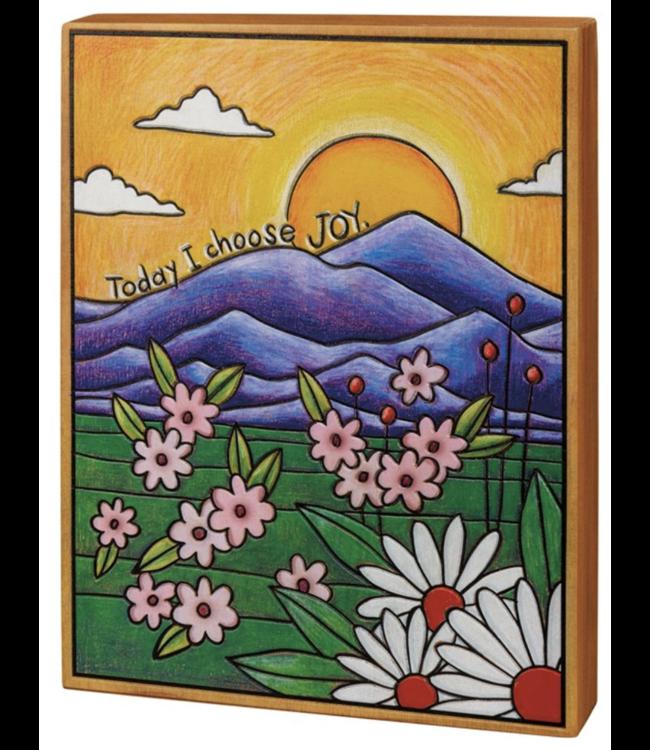 Primitives By Kathy Box Sign - Today I Choose Joy