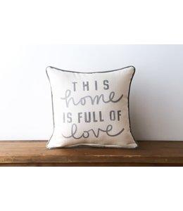 Little Birdie Home Full of Love Pillow