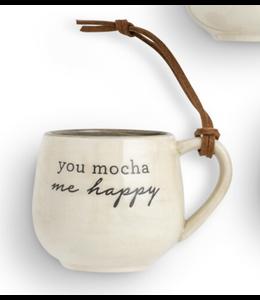 Demdaco Coffee Pod Mug Christmas Ornament- You Mocha Me Happy