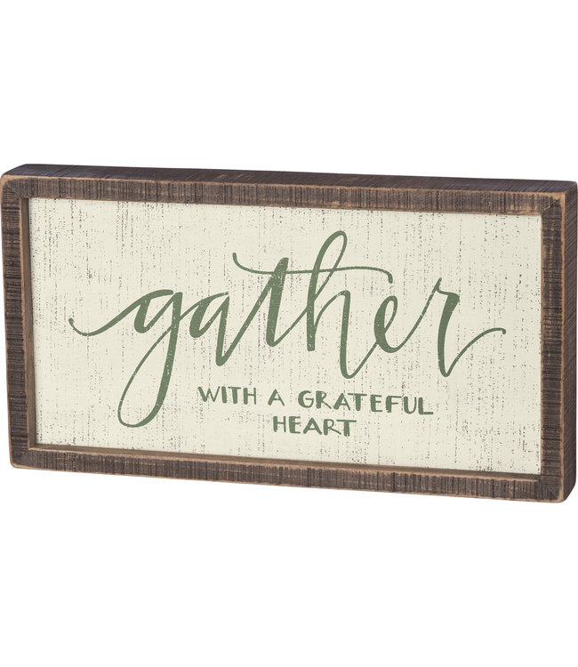 Primitives By Kathy Gather Wooden Sign