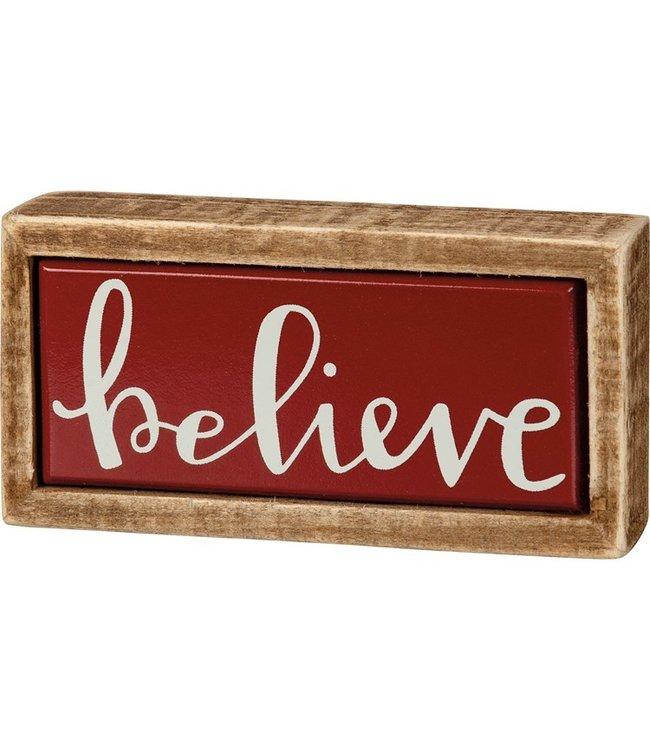 Primitives By Kathy Box Sign Mini - Believe