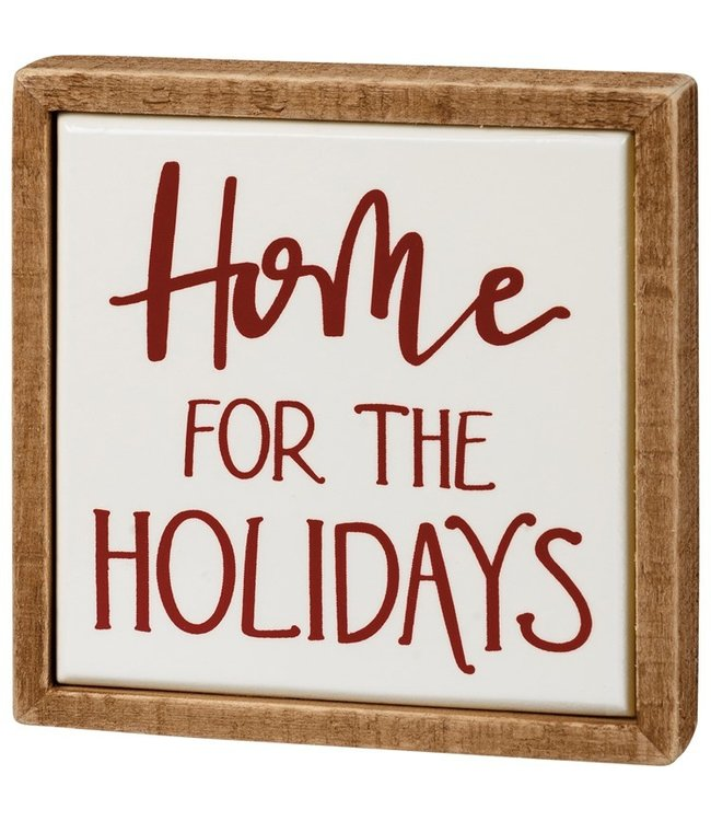 Primitives By Kathy Box Sign Mini - Home For The Holidays