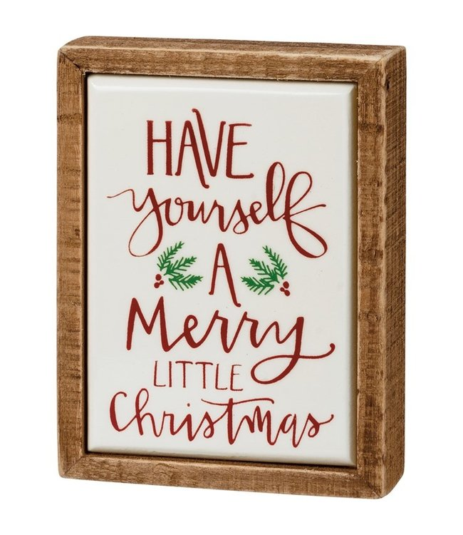 Primitives By Kathy Box Sign Mini - Have Yourself A Merry Christmas