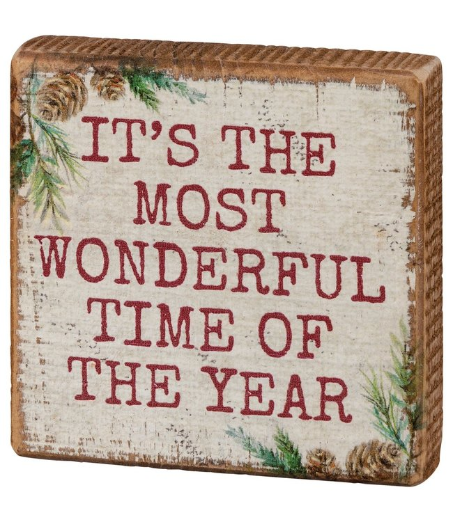 Primitives By Kathy Block Sign - The Most Wonderful Time of The Year