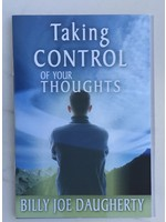 Taking Control Of Your Thoughts - DAUGHERTY, BILLY JOE
