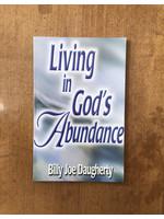 Living In Gods Abundance - DAUGHERTY, BILLY JOE