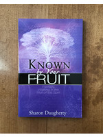 Known By Your Fruit - DAUGHERTY, SHARON