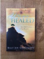 You Can Be Healed - Daugherty, Billy Joe