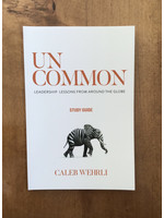 UnCommon Leadership lessons Study Guide