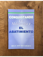 Conquistando la Melancolía y el Abatimiento - Daugherty, Billy Joe