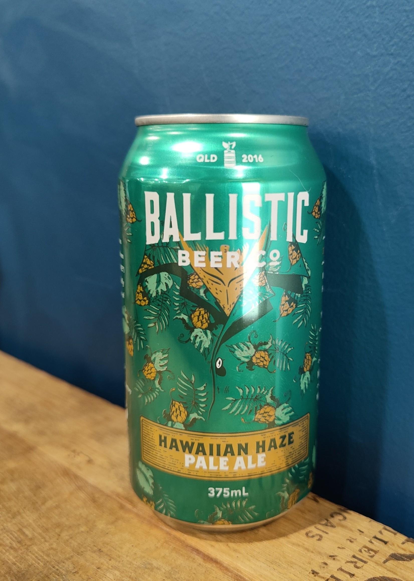 Ballistic Ballistic Hawaiian Haze