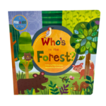 Fire the Imagination Who's in the Forest? - Board Book