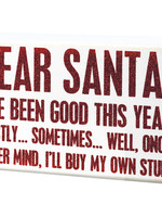 Primitives By Kathy Box Sign - Santa Never Mind I'll Buy My Own Stuff