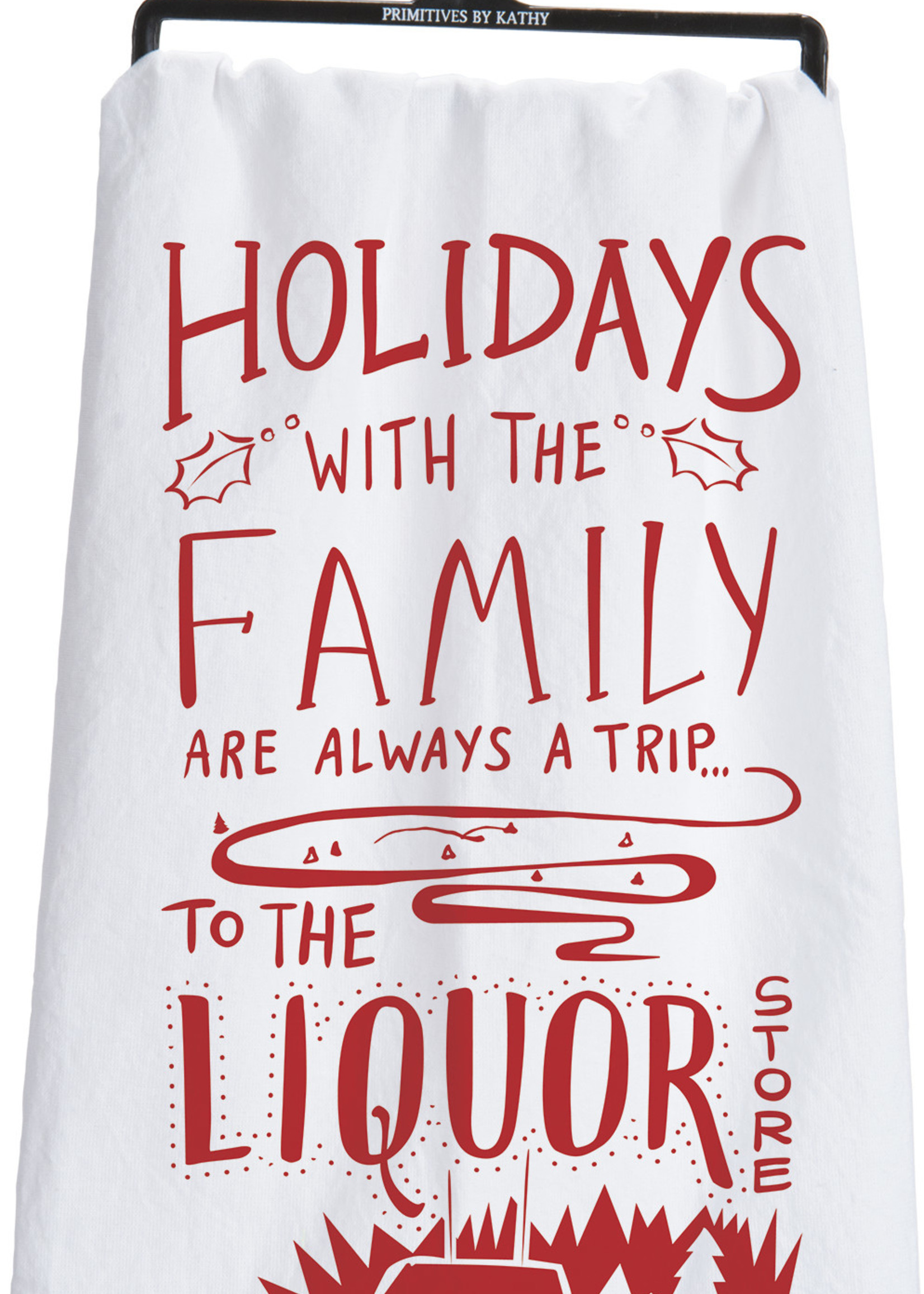 Primitives By Kathy Dish Towel - Liquor Store