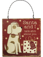 Primitives By Kathy Hanging Decor - Santa And I Talk About You - Dog