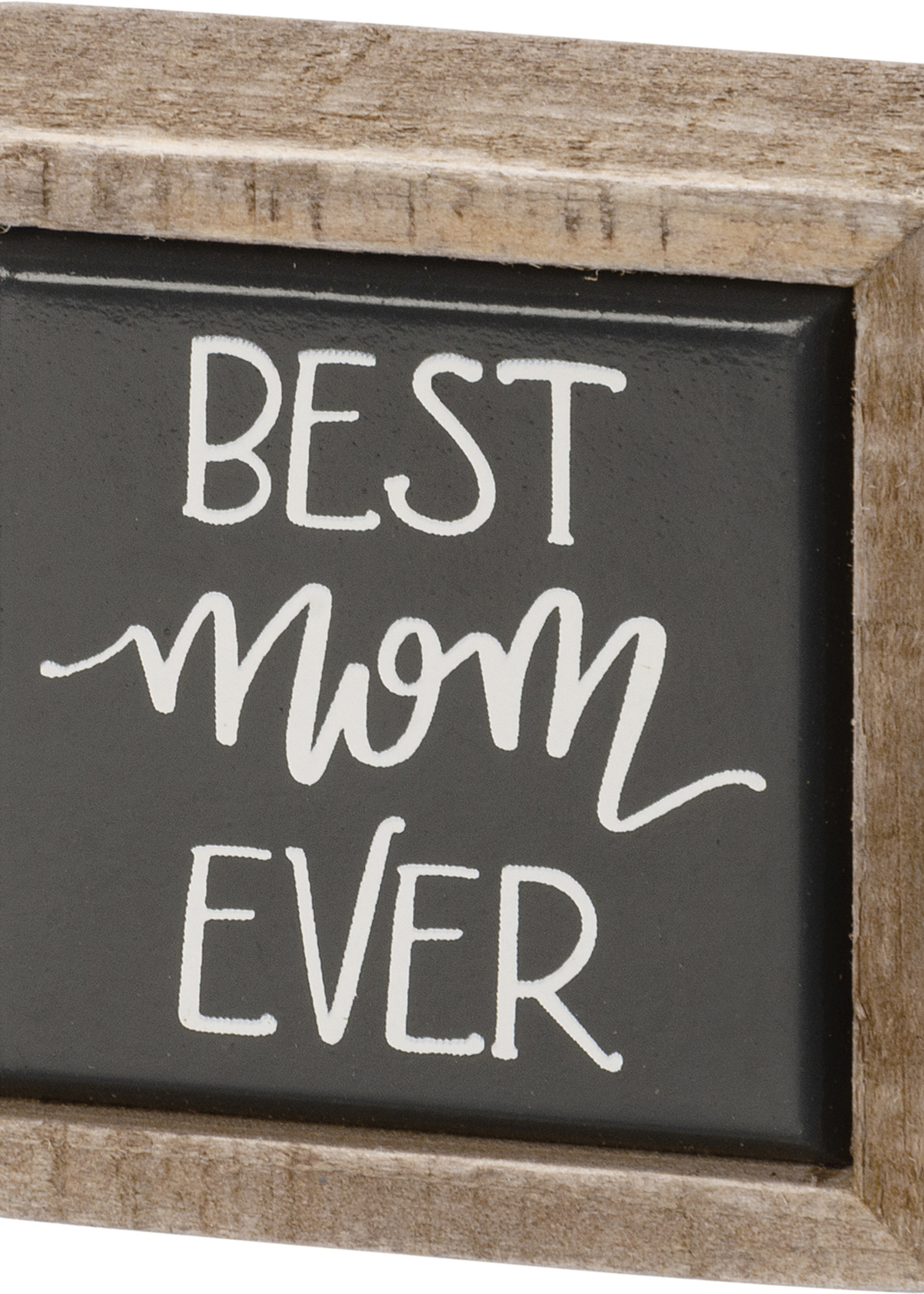 Primitives By Kathy Box Sign Mini - Best Mom Ever