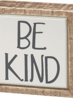 Primitives By Kathy Box Sign Mini - Be Kind