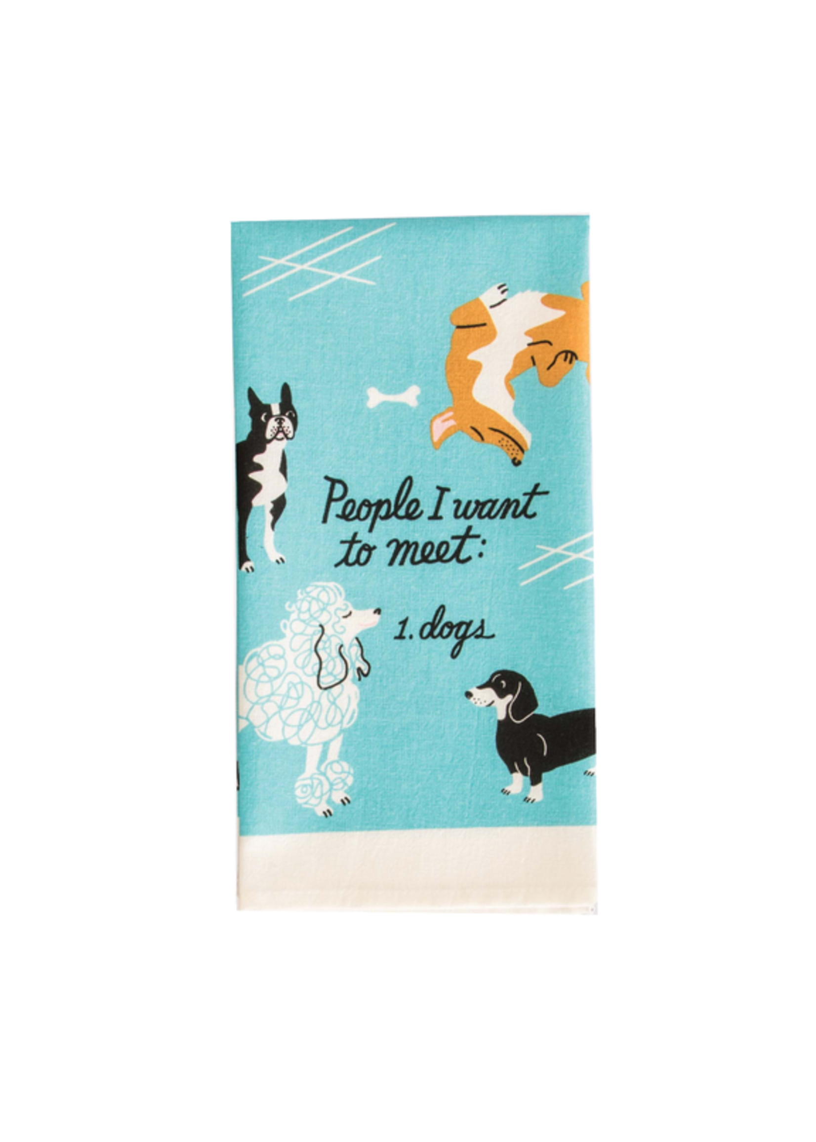 People I Want To Meet Dish Towel