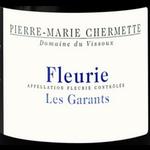 Pierre-Marie Chermette Pierre-Marie Chermette Fleurie Les Garants 2018  Beaujolais, France