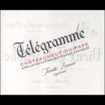 Famille Brunier Domaine du Vieux Telegraphe Chateauneuf-du-Pape Telegramme 2018 Chateauneuf-du-Pape, Rhone,