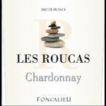 Les Vignobles Foncalieu Foncalieu Les Roucas Chardonnay 2019 Languedoc, France