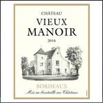 Château Vieux Manoir Ch. Vieux Manoir Rouge 2016 Bordeaux, France 90pts-WE