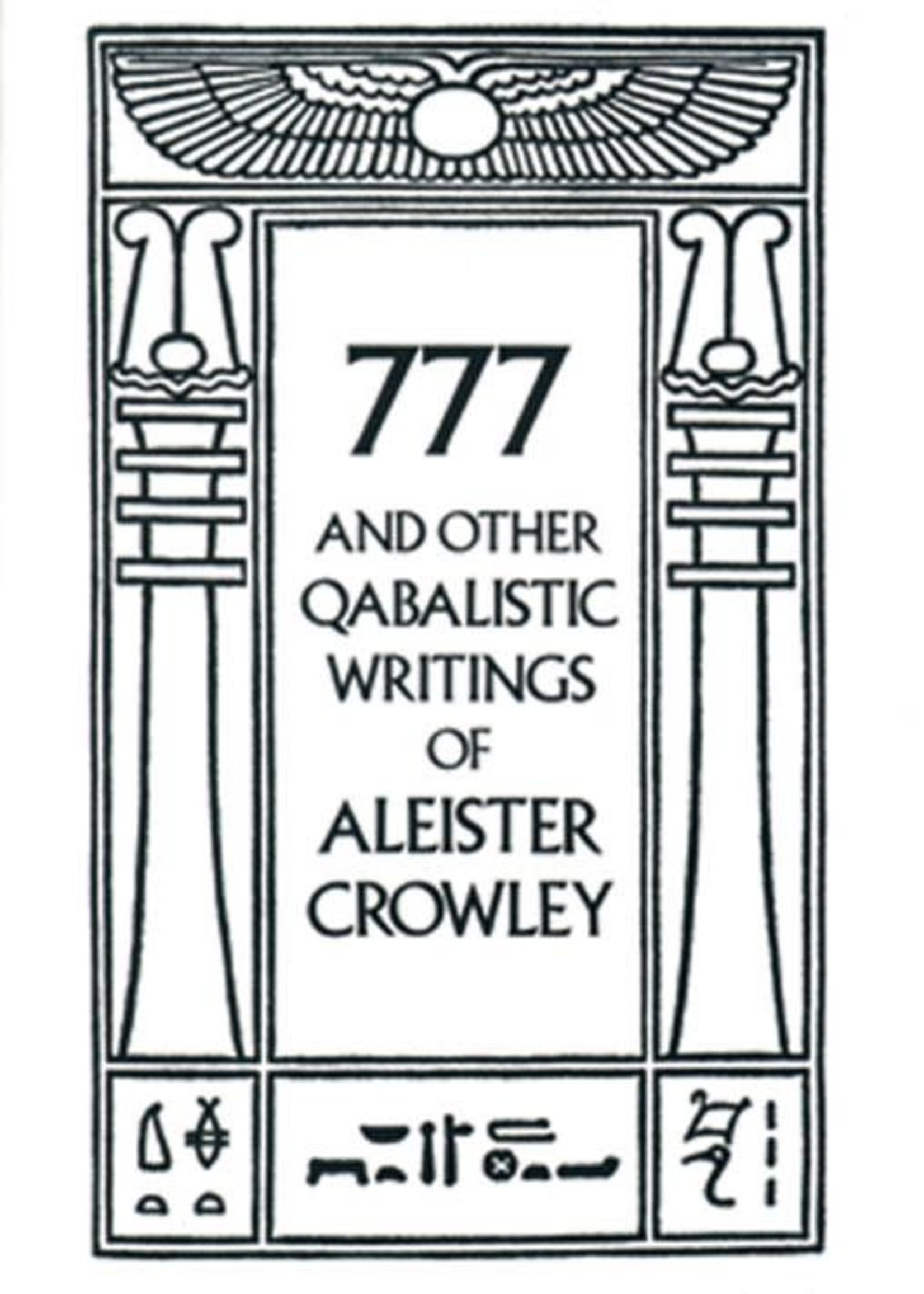 777 and other Qabalistic Writings (Aleister Crowley)