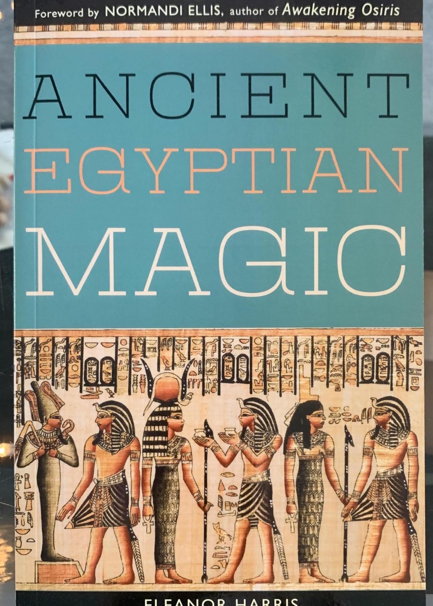 Ancient Egyptian Magic - Eleanor Harris