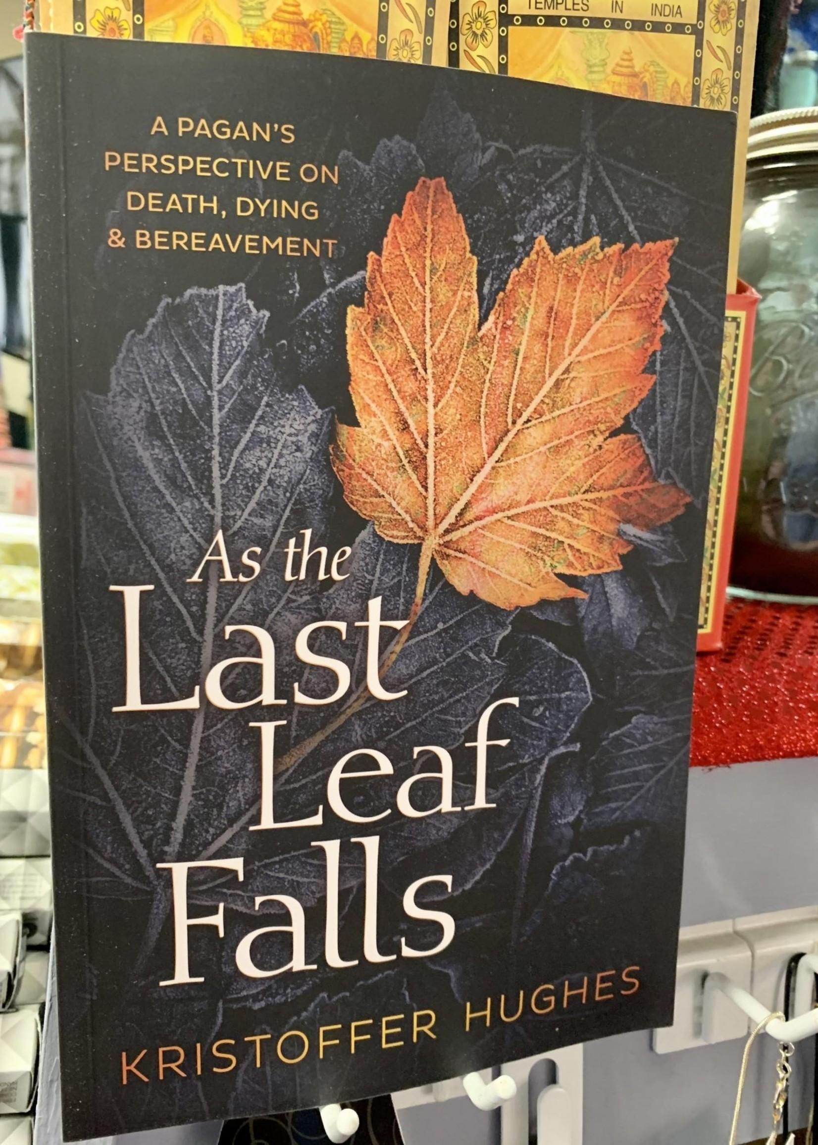 As the Last Leaf Falls - BY KRISTOFFER HUGHES
