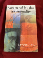 Astrological Insights into Personality - Betty Lundsted