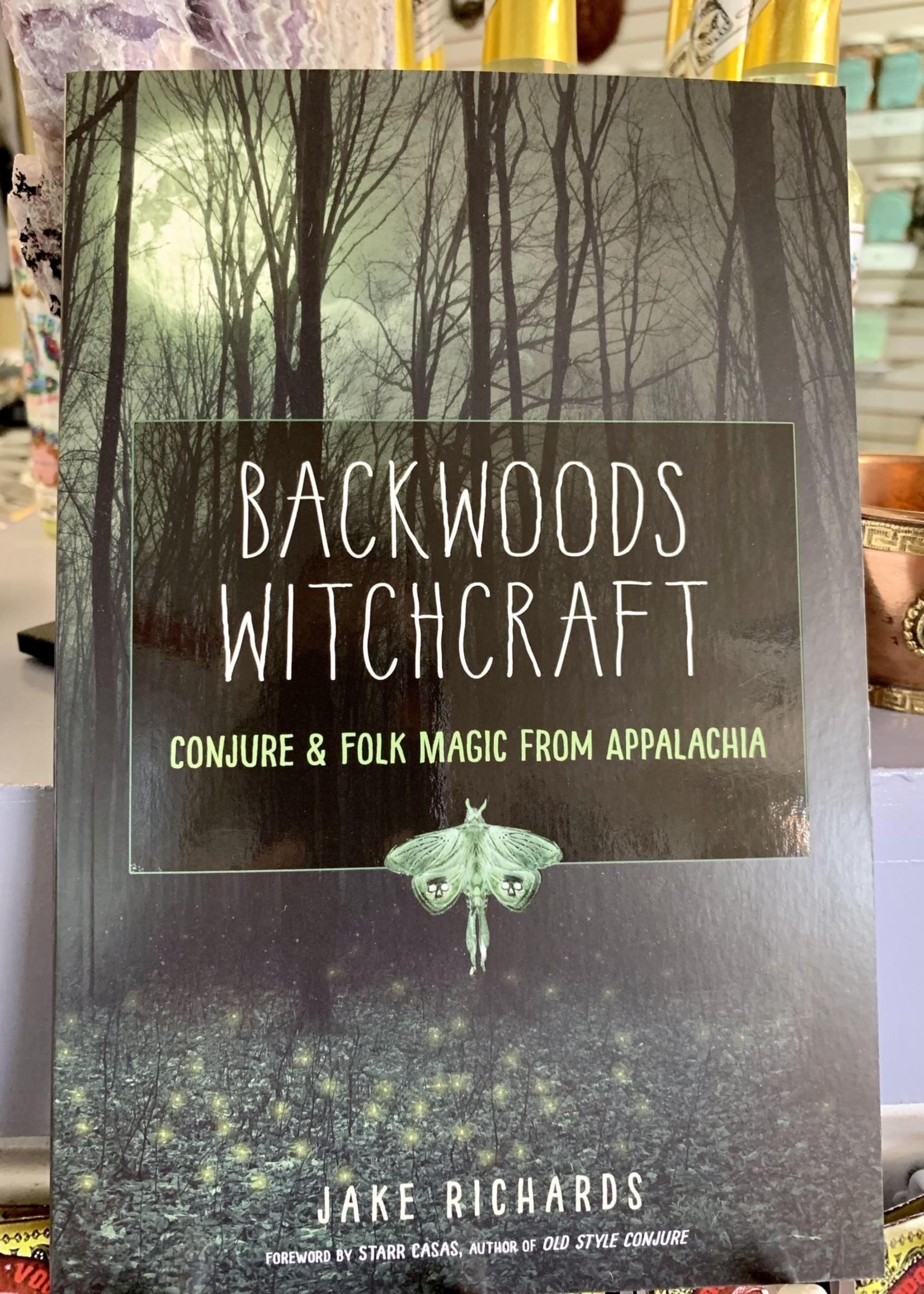 Backwoods Witchcraft - Jake Richards