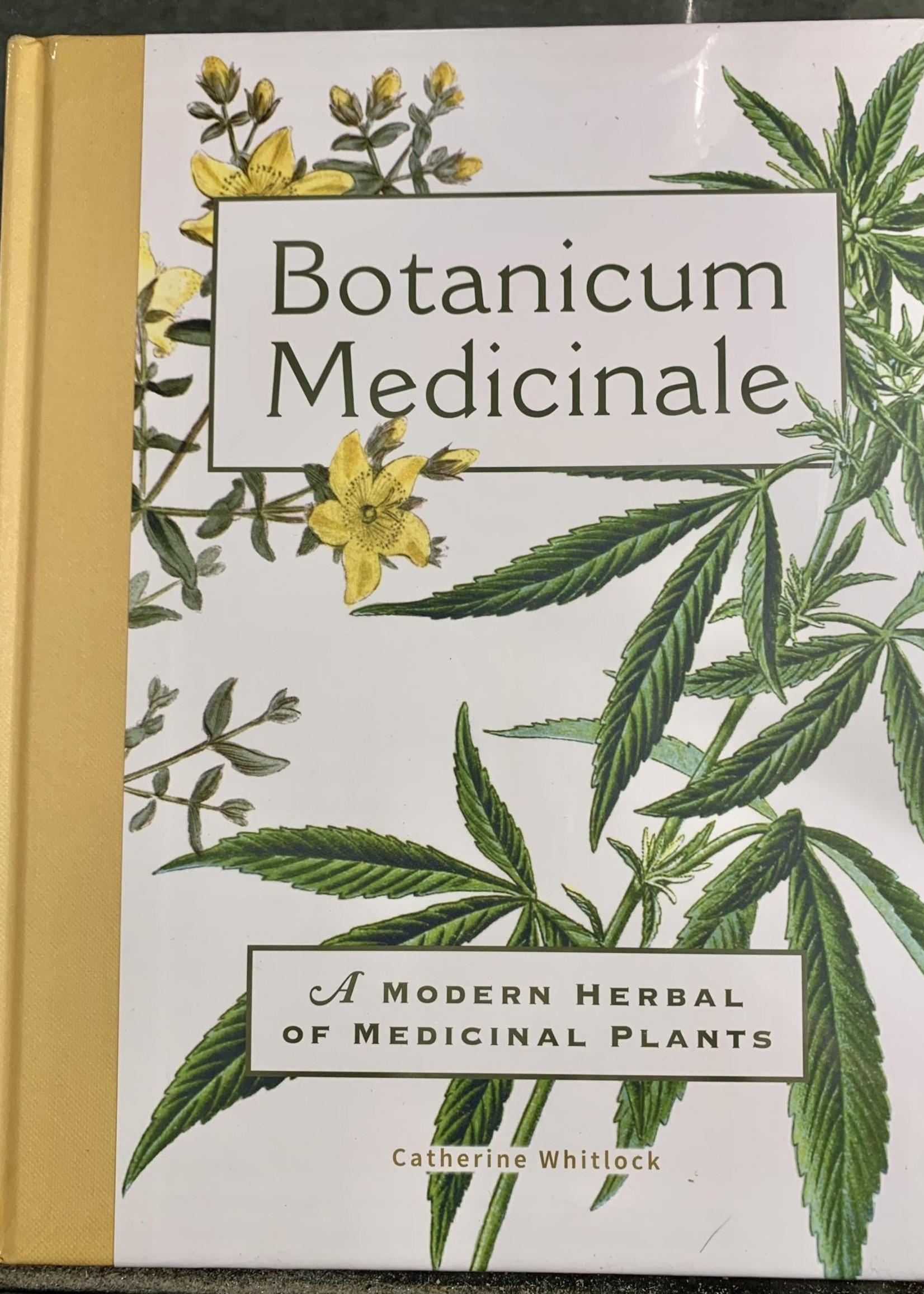 Botanicum Medicinale A MODERN HERBAL OF MEDICINAL PLANTS - By CATHERINE WHITLOCK