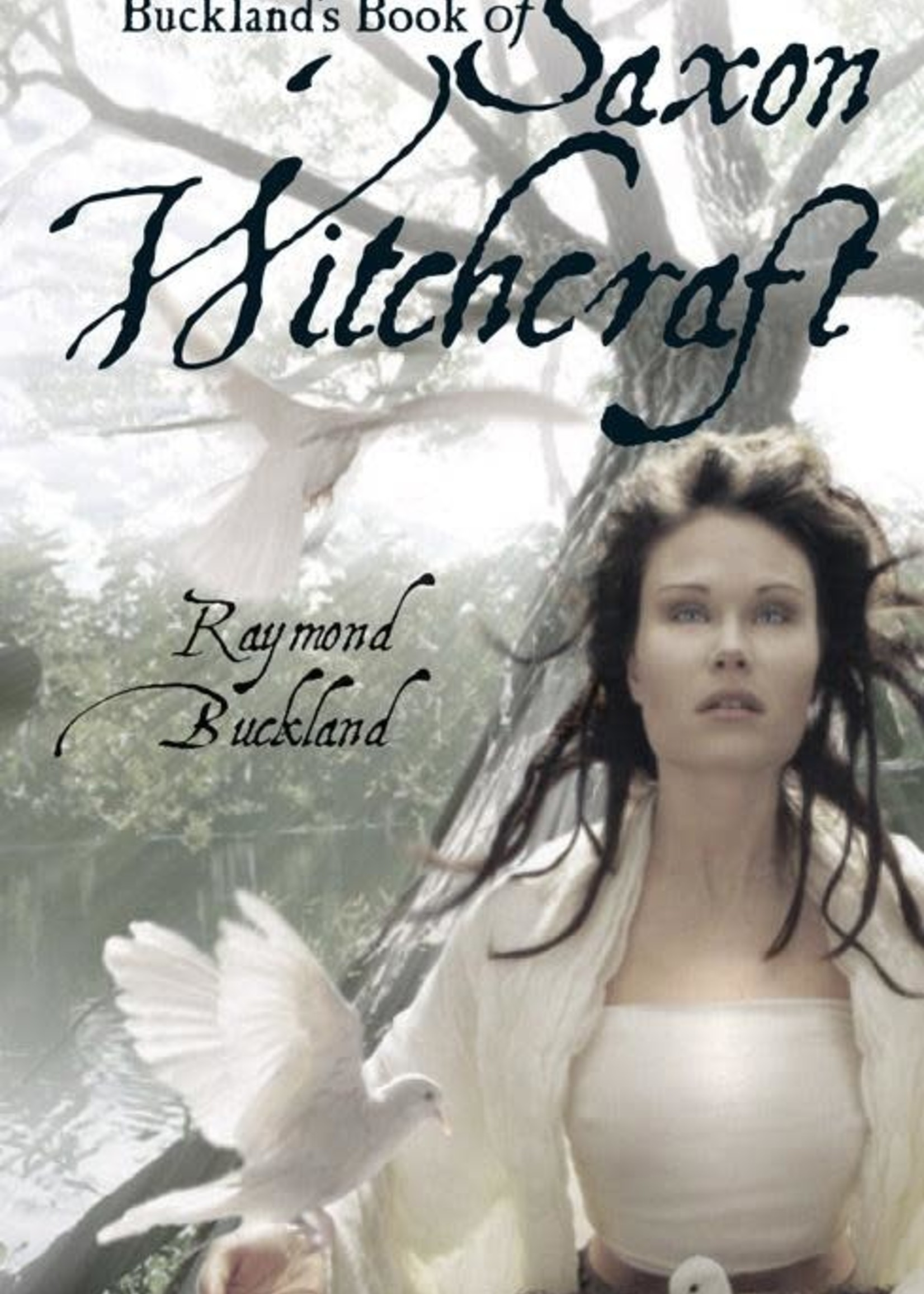 Buckland's Book of Saxon Witchcraft (Raymond Buckland)