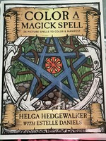 Color a Magick Spell - BY ESTELLE DANIELS, HELGA HEDGEWALKER