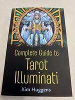Complete Guide to Tarot Illuminati -  BY KIM HUGGENS, LLEWELLYN