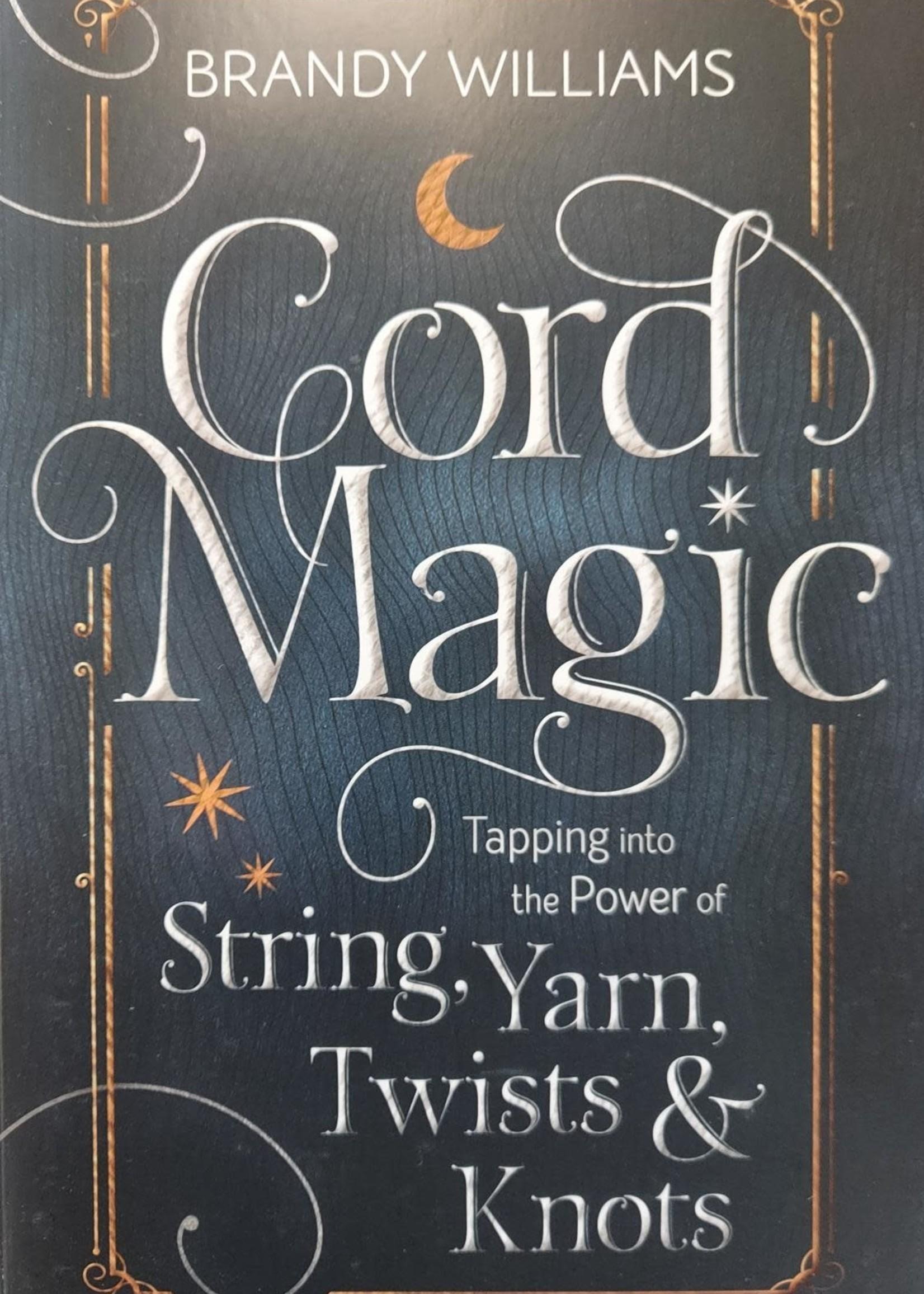 Cord Magic - BY BRANDY WILLIAMS