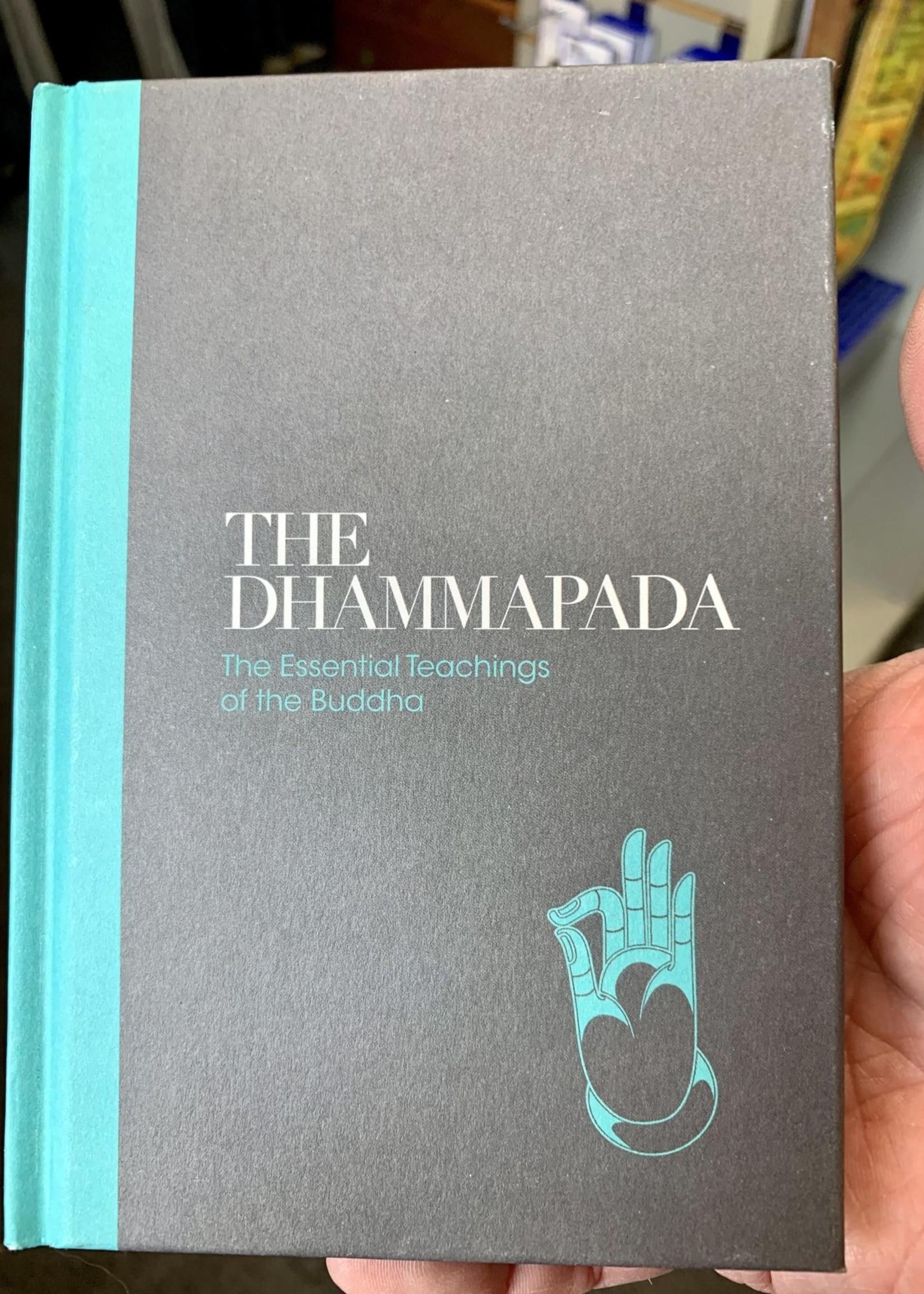 Dhammapada - The Essential Teachings of the Buddha
