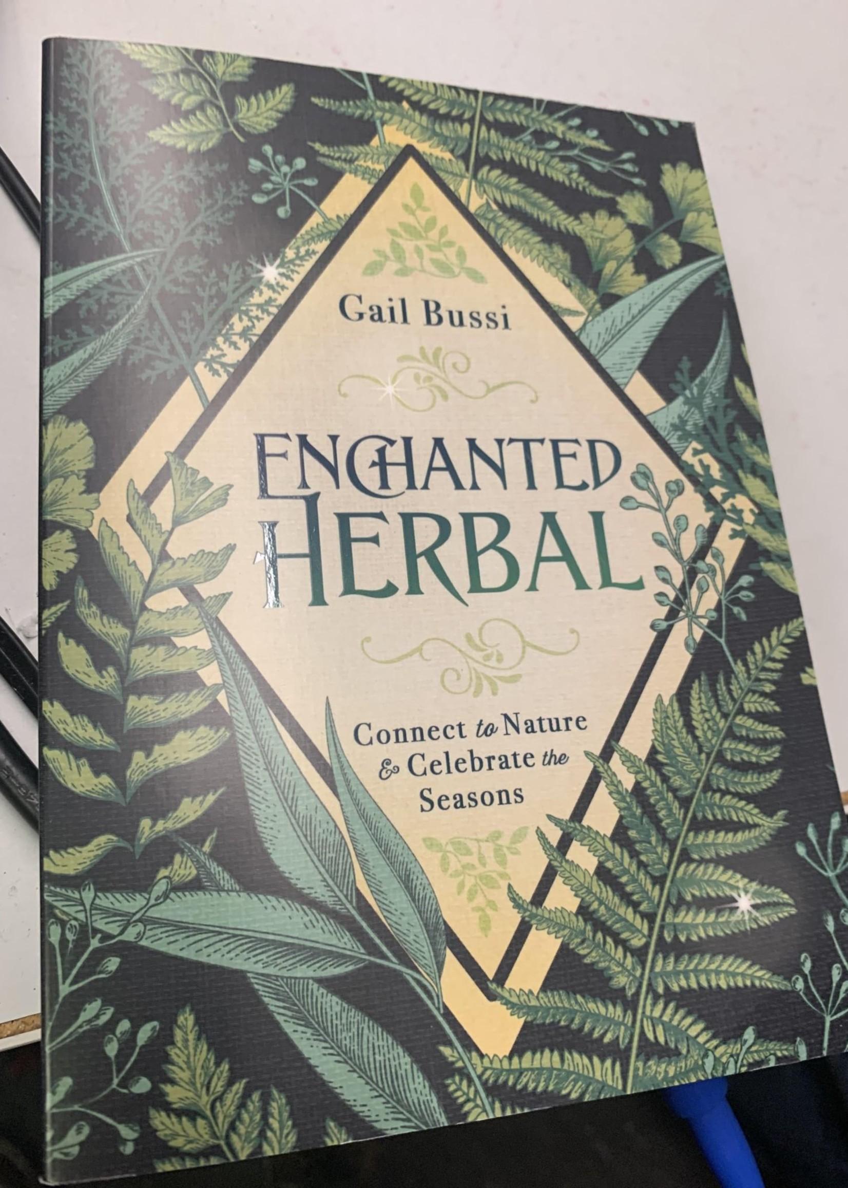 Enchanted Herbal -  BY GAIL BUSSI