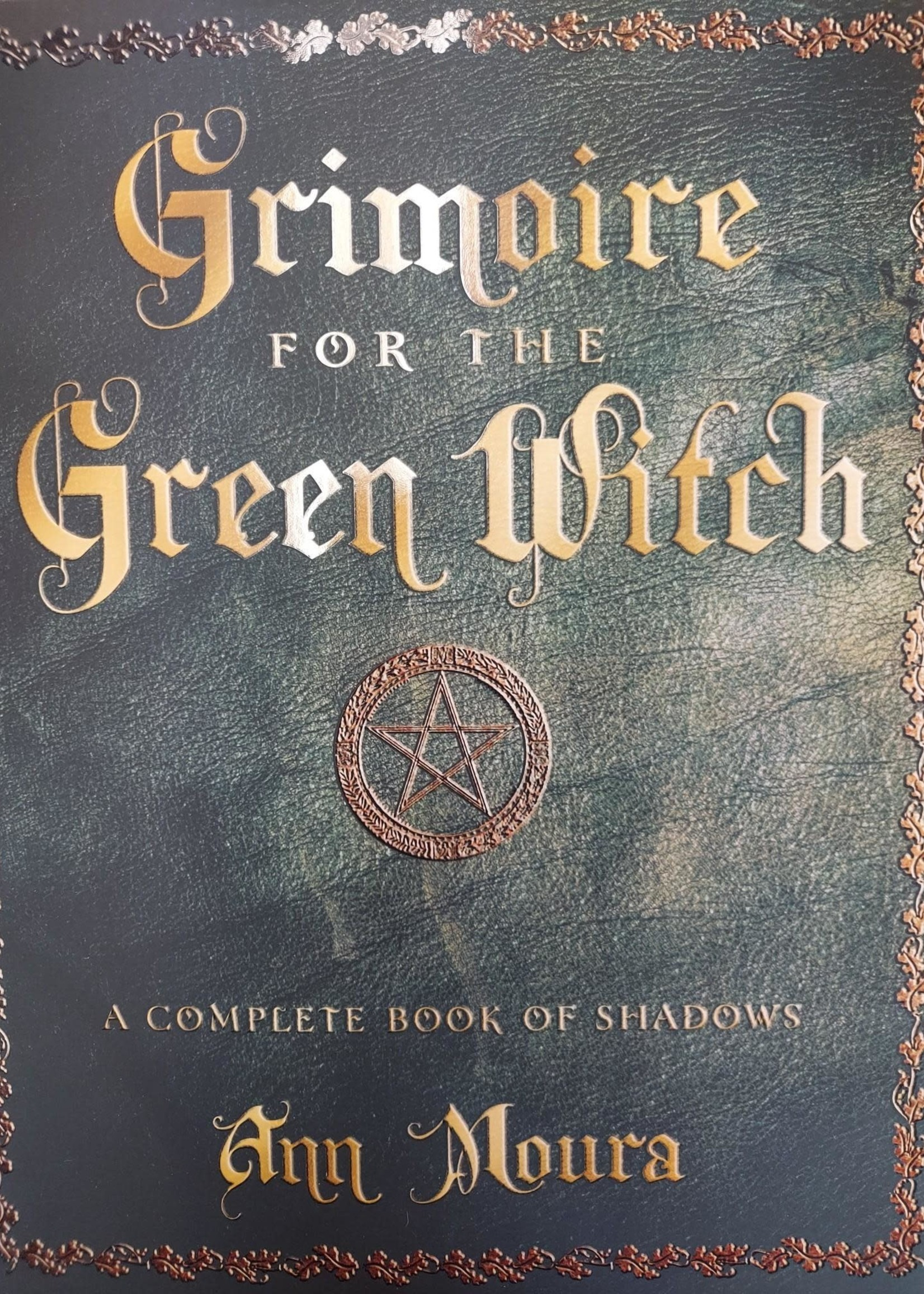 Grimoire for the Green Witch - BY ANN MOURA
