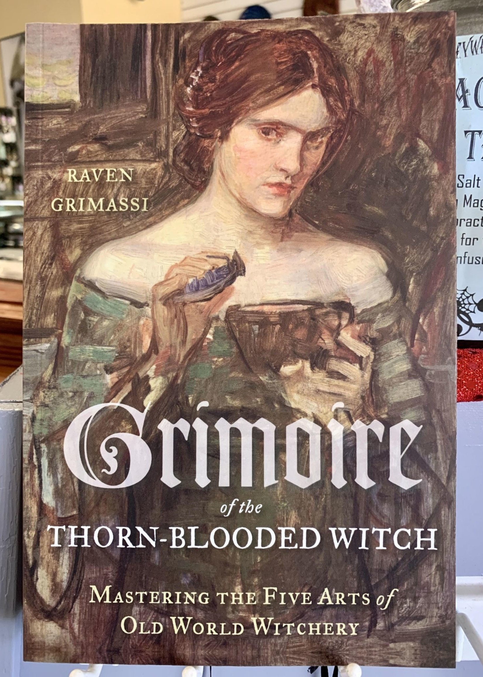 Grimoire of the Thorn-Blooded Witch - Raven Grimassi
