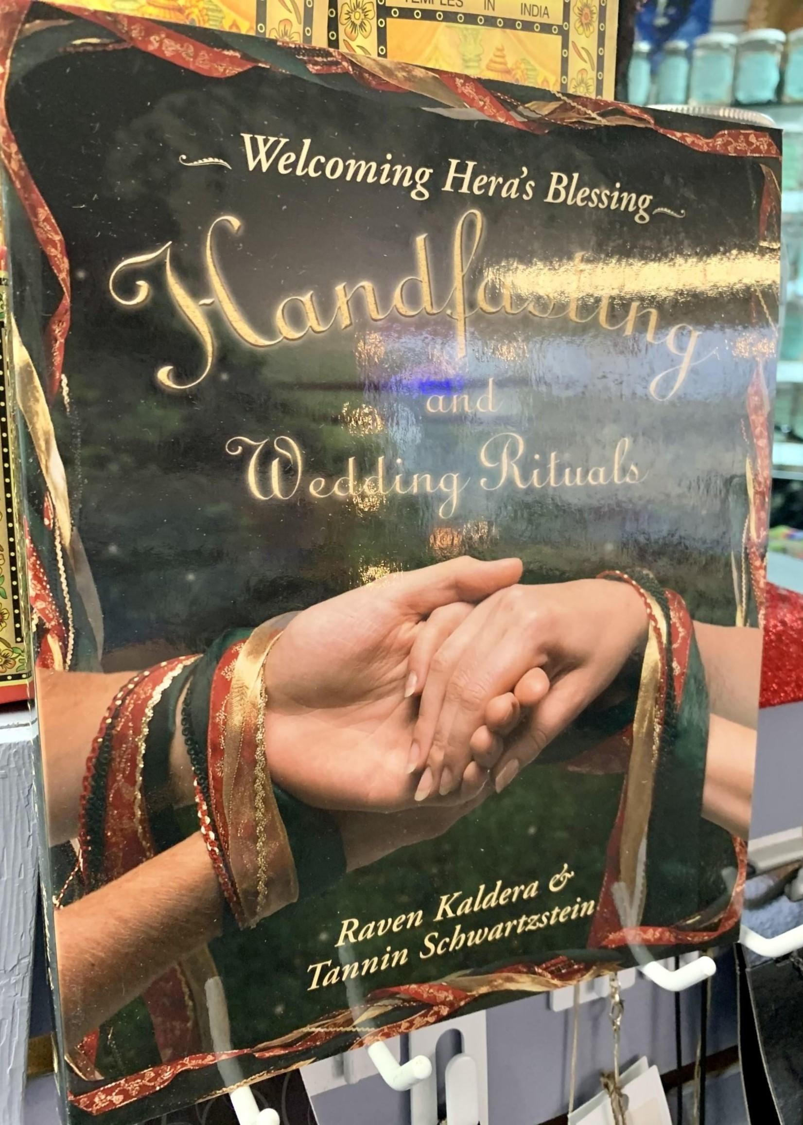 Handfasting and Wedding Rituals -  BY RAVEN KALDERA, TANNIN SCHWARTZSTEIN