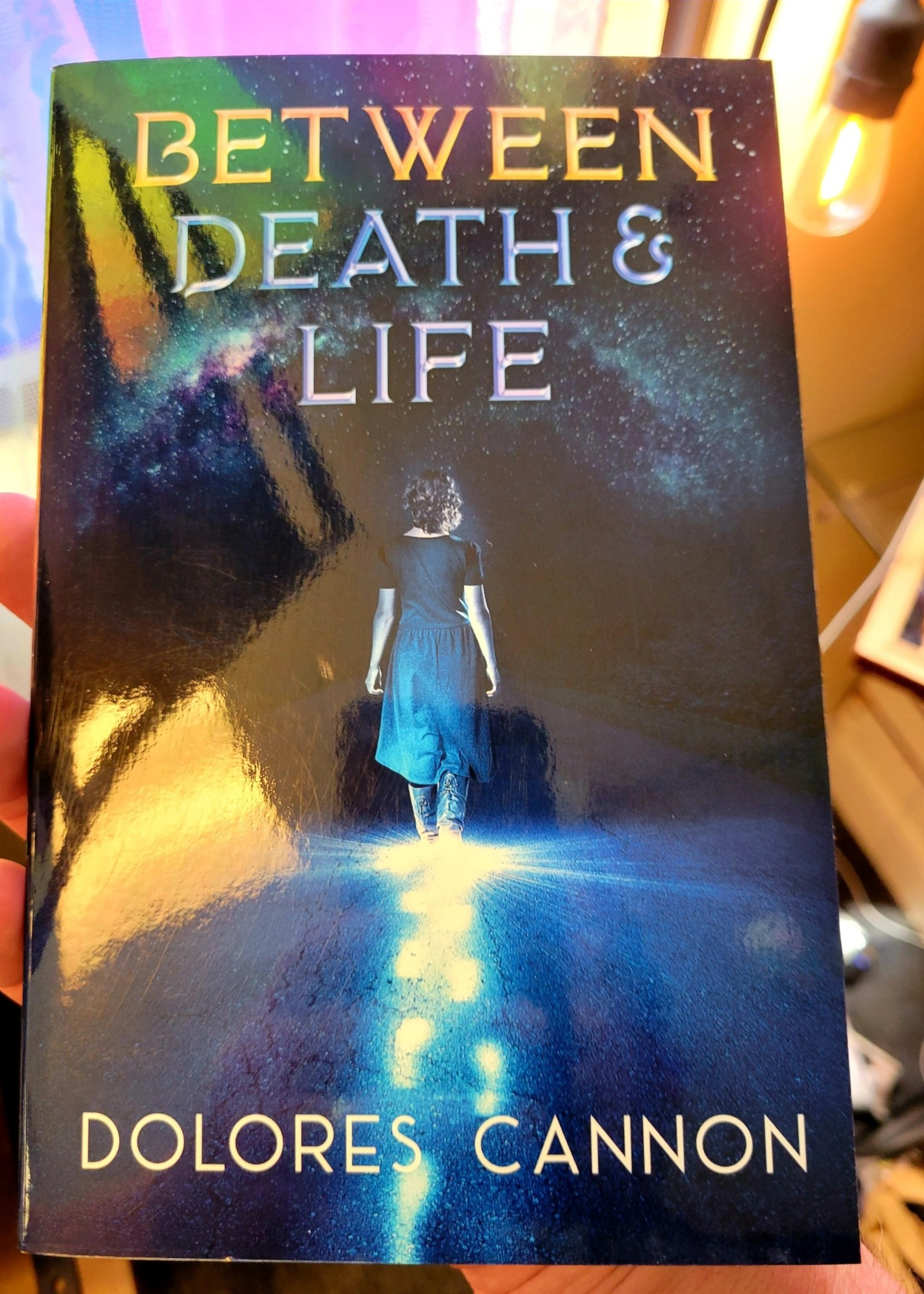 Between Death and Life Conversations with A Spirit - Dolores Cannon