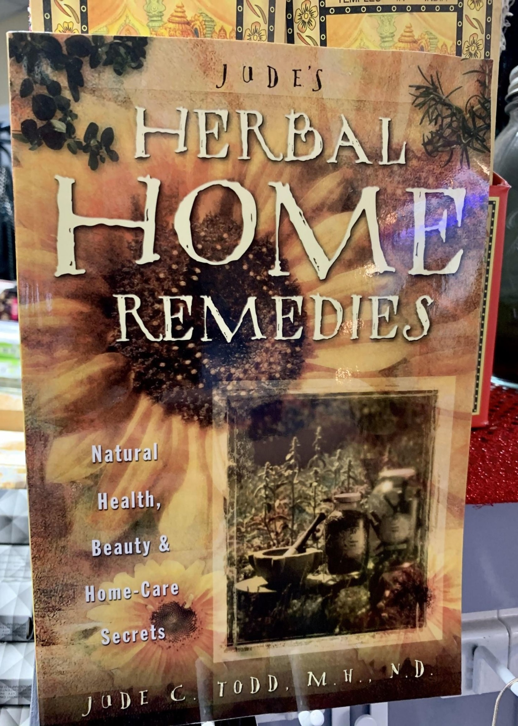Jude's Herbal Home Remedies -  BY JUDE TODD